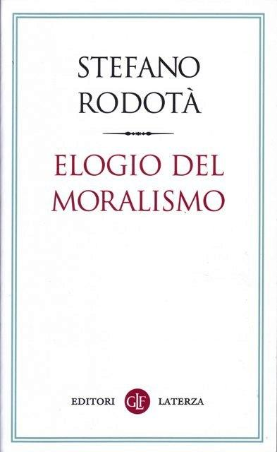 Elogio del moralismo
