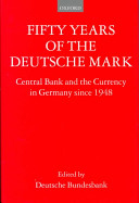Fifty Years of the Deutsche Mark