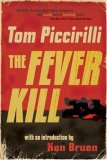 The Fever Kill