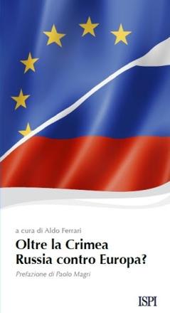 Oltre la Crimea: Russia contro Europa?