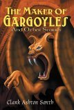 The Maker of Gargoyl...