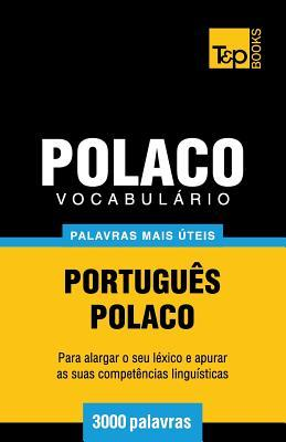 Vocabulário Português-Polaco - 3000 palavras mais úteis