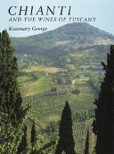 Chianti and the Wines of Tuscany