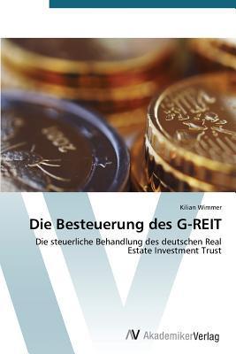 Die Besteuerung des G-REIT