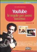 YouTube. Le regole p...