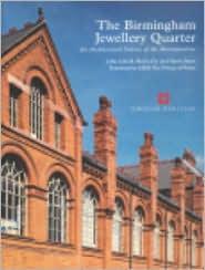 The Birmingham Jewellery Quarter