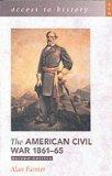 The American Civil War 1861-65