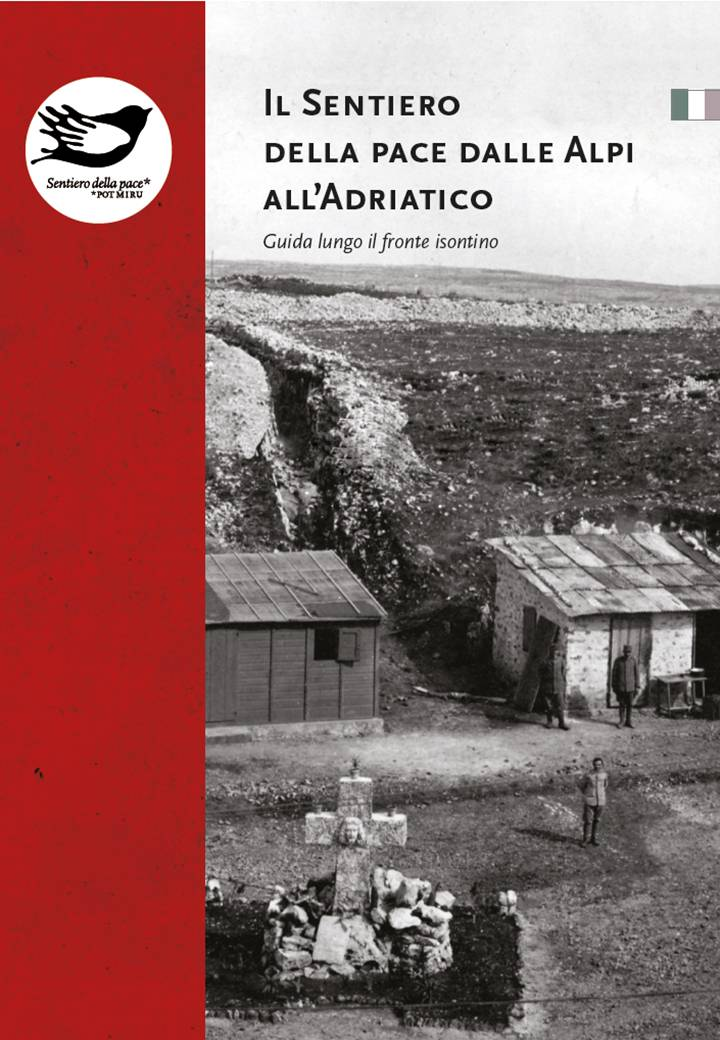 Il Sentiero della pace dalle Alpi all'Adriatico