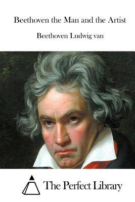 Beethoven the Man an...