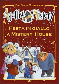 Festa in giallo a Mistery House. Ediz. speciale