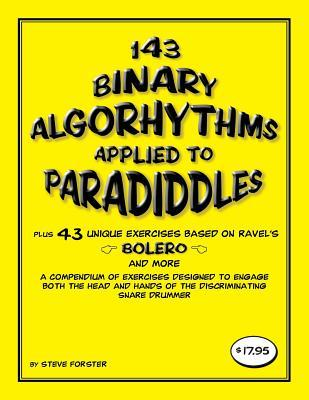 143 Binary Algorhythms Applied to Paradiddles