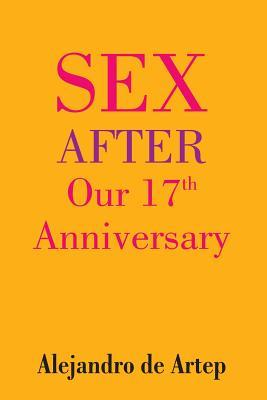 Sex After Our 17th A...