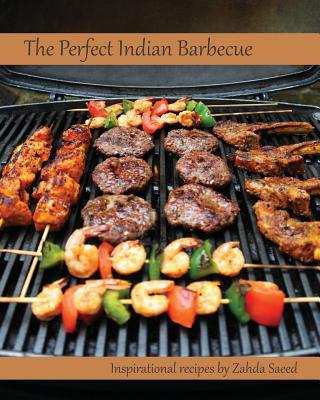 The Perfect Indian Barbecue