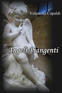 Angeli piangenti