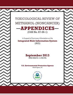 Toxicological Review of Methanol Noncancer Appendices Cas No. 67-56-1
