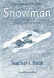 The Snowman: Teacher...