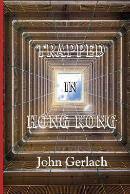 Trapped in Hong Kong