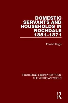 Domestic Servants and Households in Rochdale