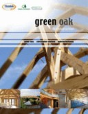 Green oak in constru...