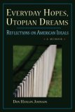 Everyday Hopes, Utopian Dreams