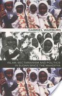 Islam Sectarianism and Politics in Sudan