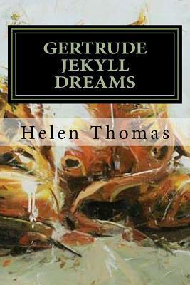 Gertrude Jekyll Dreams