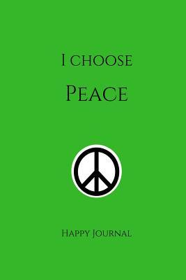 I Choose Peace Green...