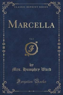 Marcella, Vol. 2 (Classic Reprint)