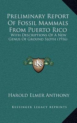 Preliminary Report of Fossil Mammals from Puerto Rico