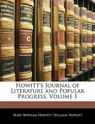 Howitt's Journal of Literature and Popular Progress, Volume 1