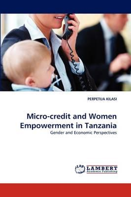 Micro-credit and Women Empowerment in Tanzania