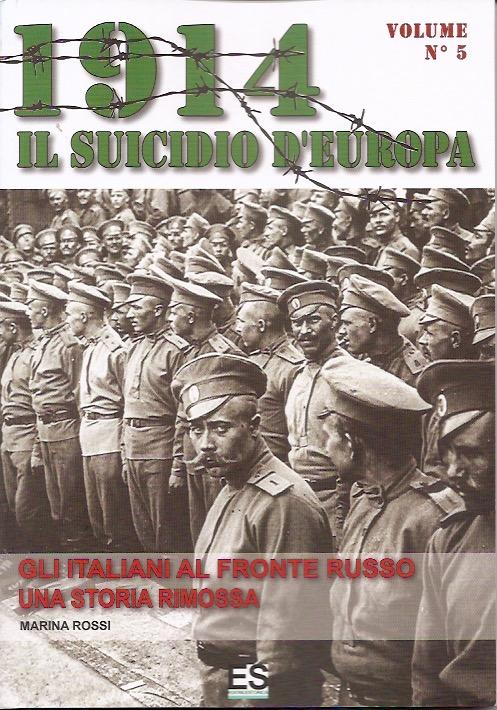 1914 Il suicidio d'Europa - Vol. 5