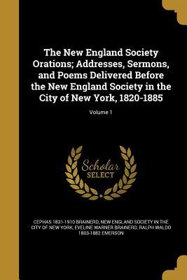 NEW ENGLAND SOCIETY ORATIONS A