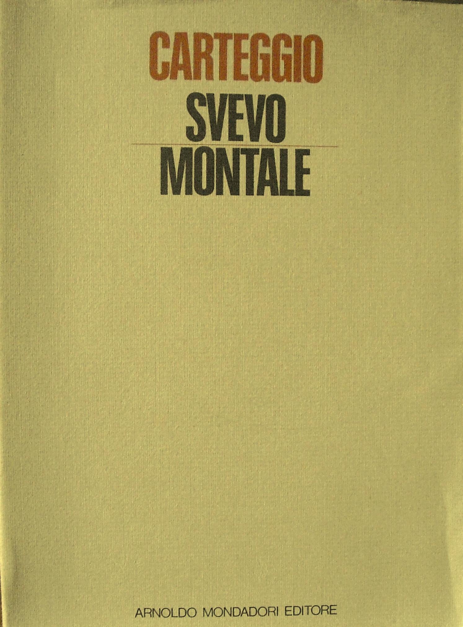 Carteggio Svevo - Montale