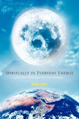 Spiritually in Everyday Energy