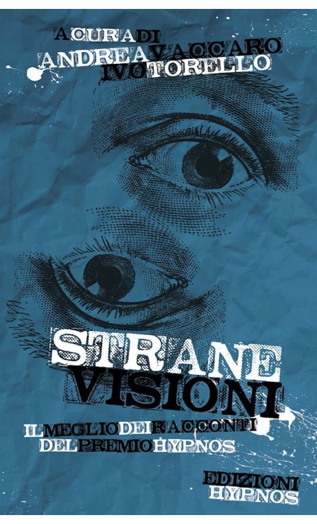 Strane visioni