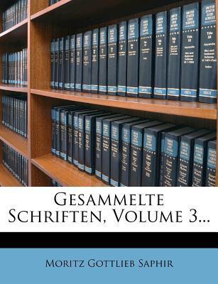 Gesammelte Schriften, Volume 3...