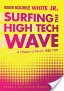 Surfing the High Tech Wave