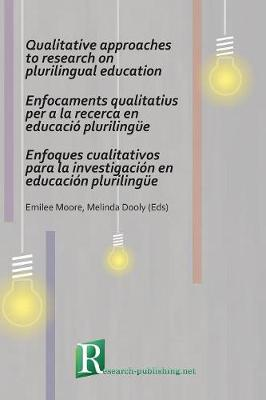 Qualitative approaches to research on plurilingual education