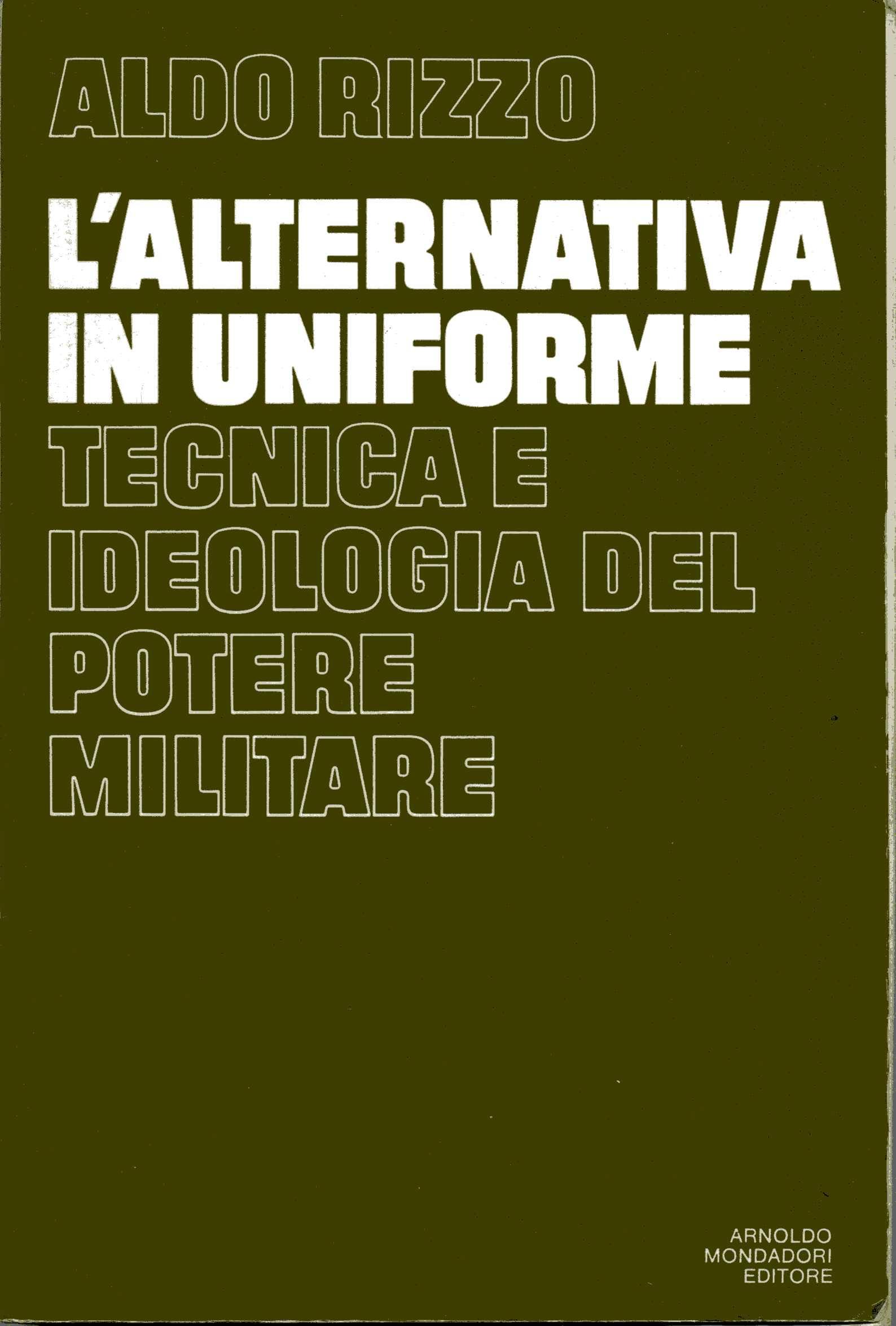 L'alternativa in uniforme