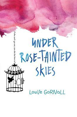 Under Rose-tainted S...
