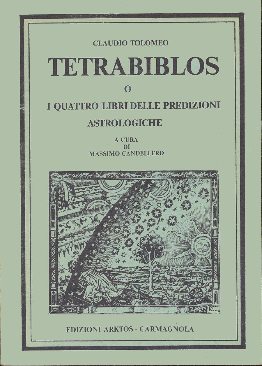Tetrabiblos o I quattro libri delle predizioni astrologiche