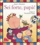 Sei forte, papà! Con CD Audio