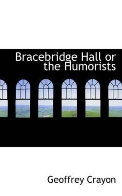 Bracebridge Hall or ...
