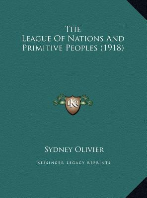 The League of Nations and Primitive Peoples (1918)
