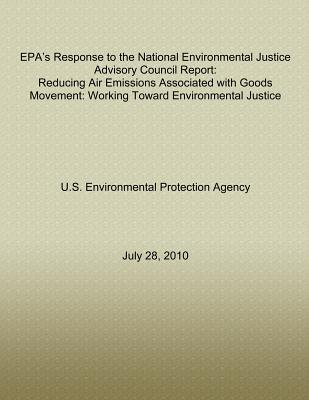 Epa's Response to the National Environmental Justice Advisory Council Report
