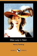 Miss Lucy in Town (Dodo Press)