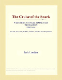 The Cruise of the Snark (Webster's Chinese Simplified Thesaurus Edition)