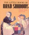 The Little Book of Hand Shadows/Miniature Edition
