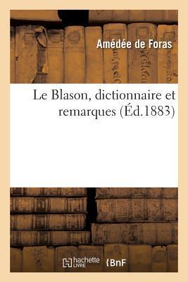 Le Blason, Dictionnaire et Remarques